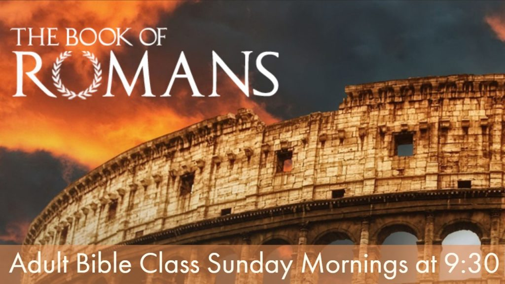 Ed Bush Class - Romans